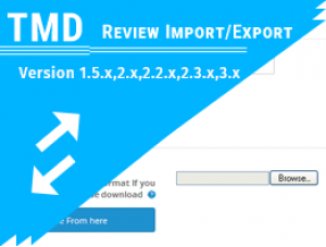 Tmd import and export Product Review (1.5.x , 2.x and 3.x)