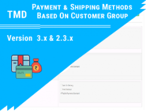 OpenCart Payment & Shipping Methods Based On Customer Group